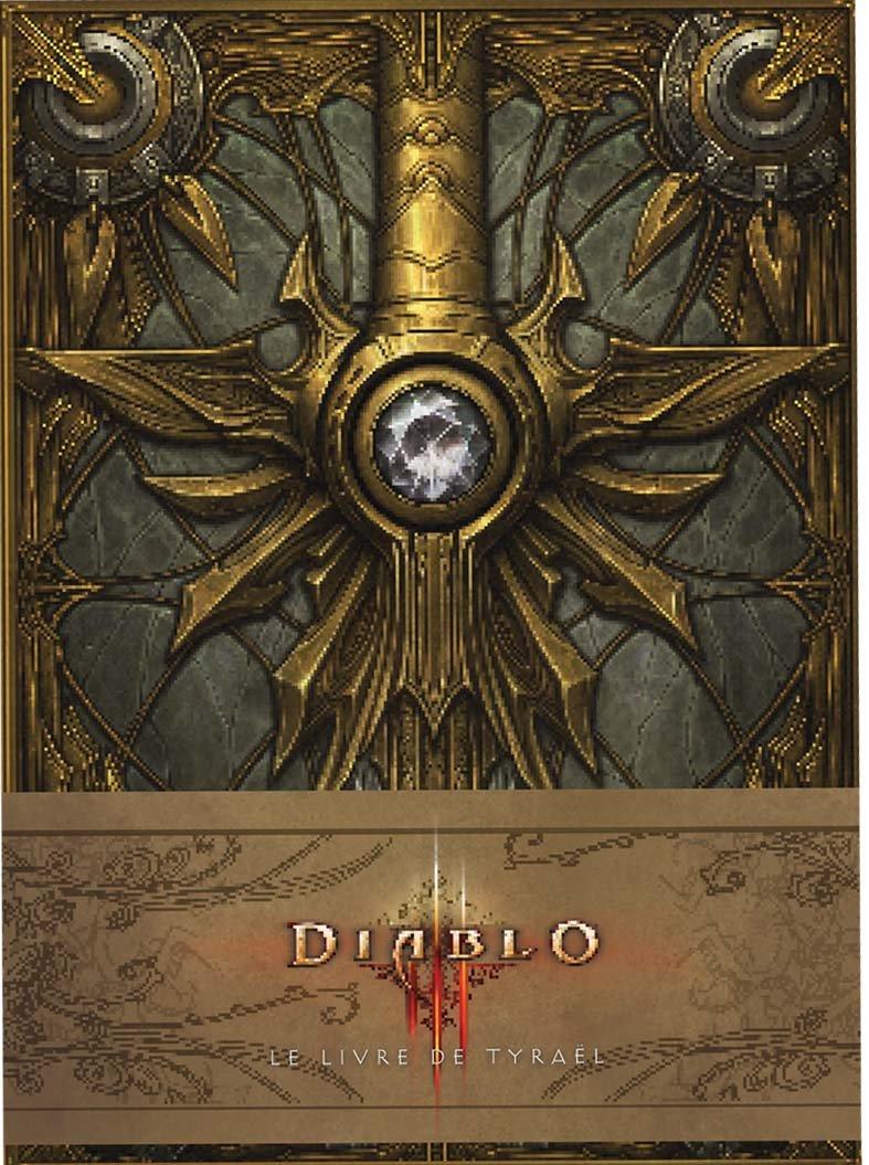 Diablo III : Le Livre de Tyraël Relié – 20 mars 2014 Burns Matt Alexander Doug Huginn & Muninn 2364801621