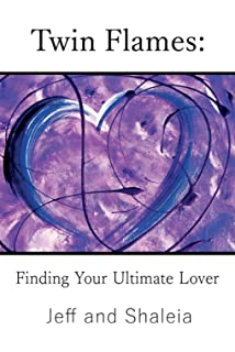 Twin Flames Exposed: Why Most of What You Think You Know About Twin