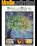 0. SANADORES INTEGRALES: Introducción al Curso de Homeopatía Integral (SInfonía en SI Mayor (Curso de Homeopatía Integral))