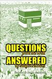 Questions From the West Answered by Salafee Scholars: Shaykh Rabee', Shaykh 'Ubayd, and Shaykh Muhammad Bazmool (English Edition)