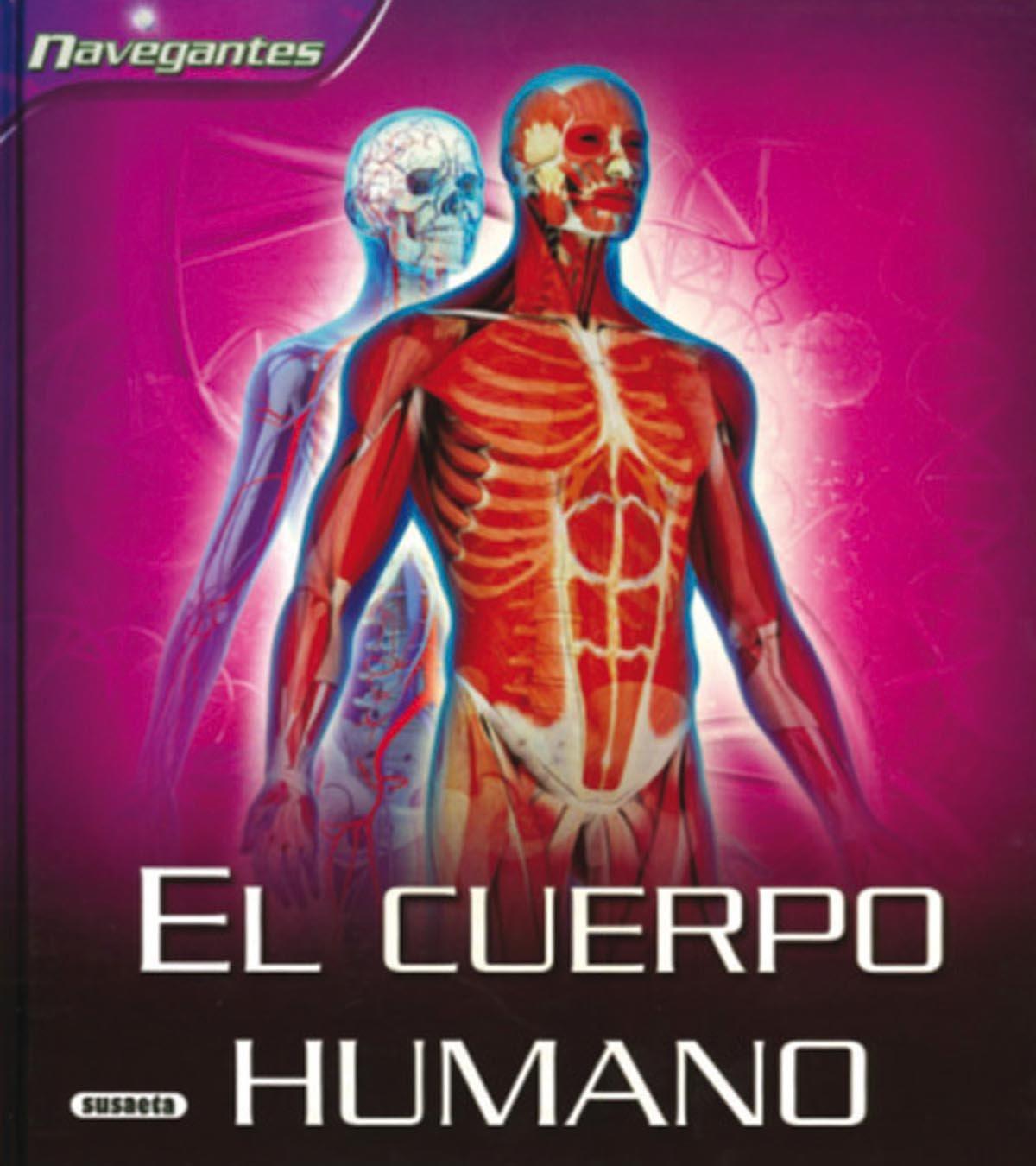 El cuerpo Humano/ Human Body (Navegantes/ Navigators) (Spanish Edition) ebook