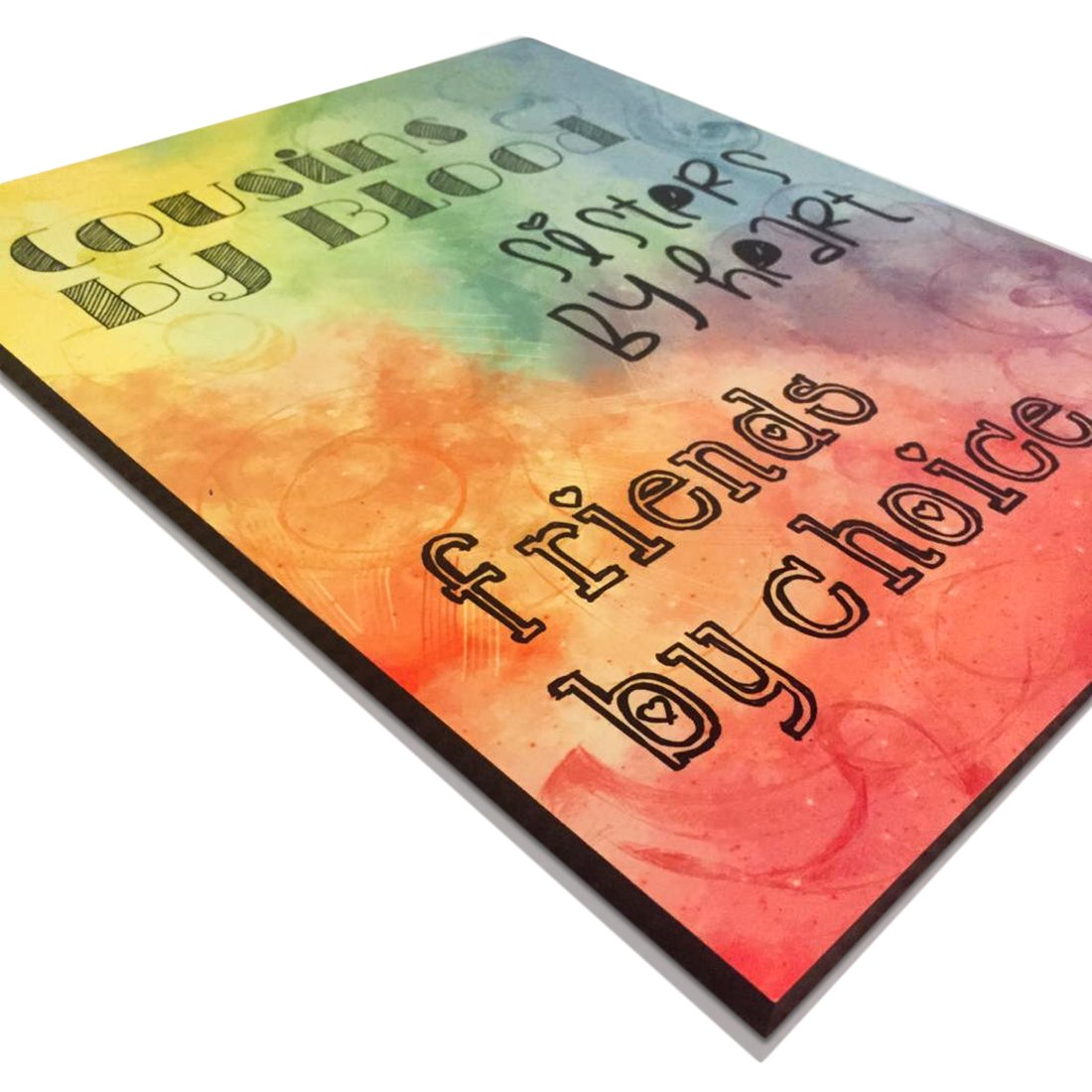 """""""COUSINS BY BLOOD, SISTERS BY HEART, FRIENDS BY CHOICE"""" Home decor, wall art plaque, gift for cousin, 11 x 8.8 x .35, decorative sign with quotes and sayings, rainbow, gloss, present for cousin. """"COUSINS BY BLOOD CATCH&THROW."""
