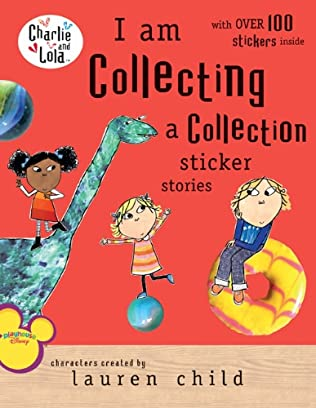 book cover of I Am Collecting a Collection Sticker Stories