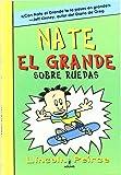 Nate el grande 3: Sobre ruedas (FICCIÓN KIDS)
