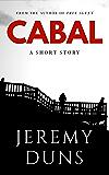 Cabal: A Short Story