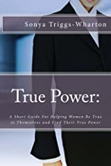 True Power: (True Series Book 2) Kindle Edition