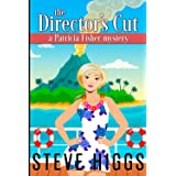 The Director's Cut: A Patricia Fisher Mystery (Patricia Fisher Cruise Ship Mysteries)