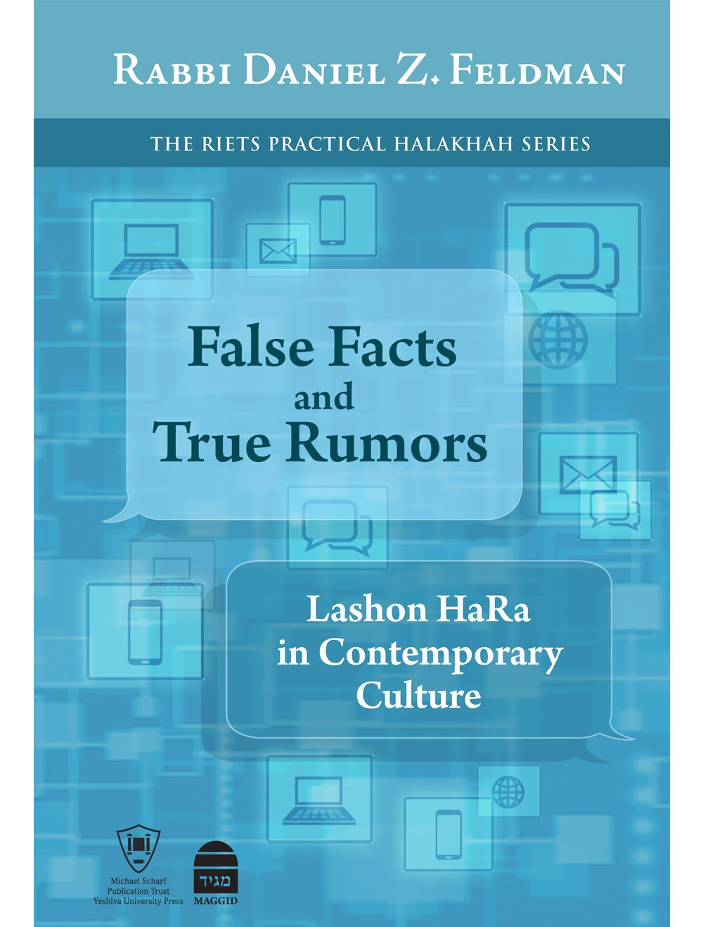 False facts and true rumors lashon hara in contemporary culture false facts and true rumors lashon hara in contemporary culture daniel z feldman 9781592644414 amazon books fandeluxe Image collections