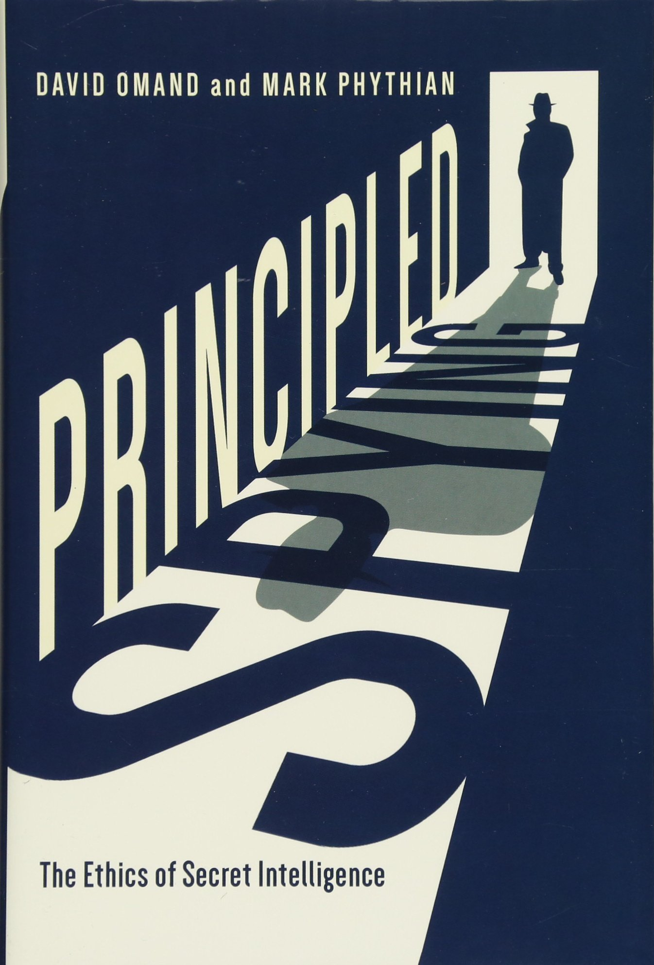 Download Principled Spying: The Ethics of Secret Intelligence ebook