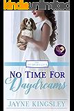 No Time for Daydreams (The No Brides Club Book 16)