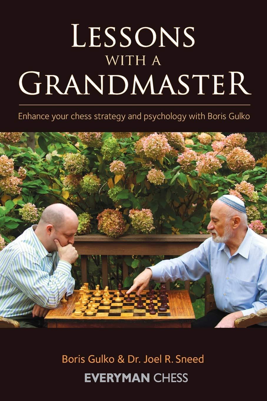 Boris Gulko & Joel Sneed_Lessons with a GM_vol.1-3 (PDF+PGN+CBV) 71MsqmjT7kL