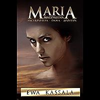 Maria Magdalena: Sacerdotisa - Dama - Apostol