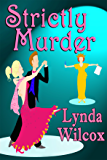 Strictly Murder (The Verity Long Mysteries Book 1) (English Edition)