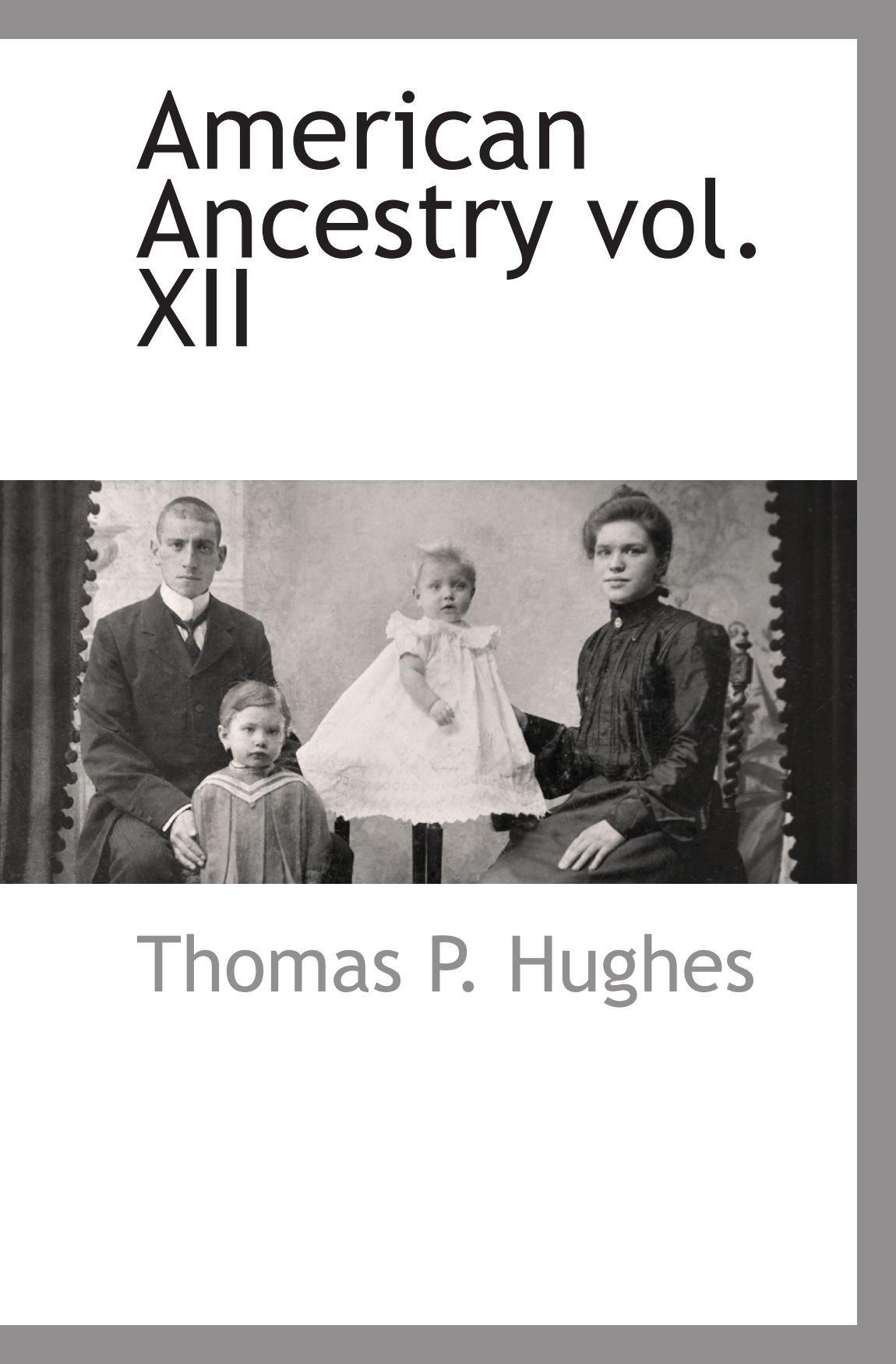 American Ancestry vol. XII ePub fb2 ebook