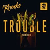 Trouble (Feat. Absofacto)