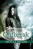 Outbreak (#3 Destroyers Series)