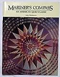 Mariner's Compass: American Quilt Classic