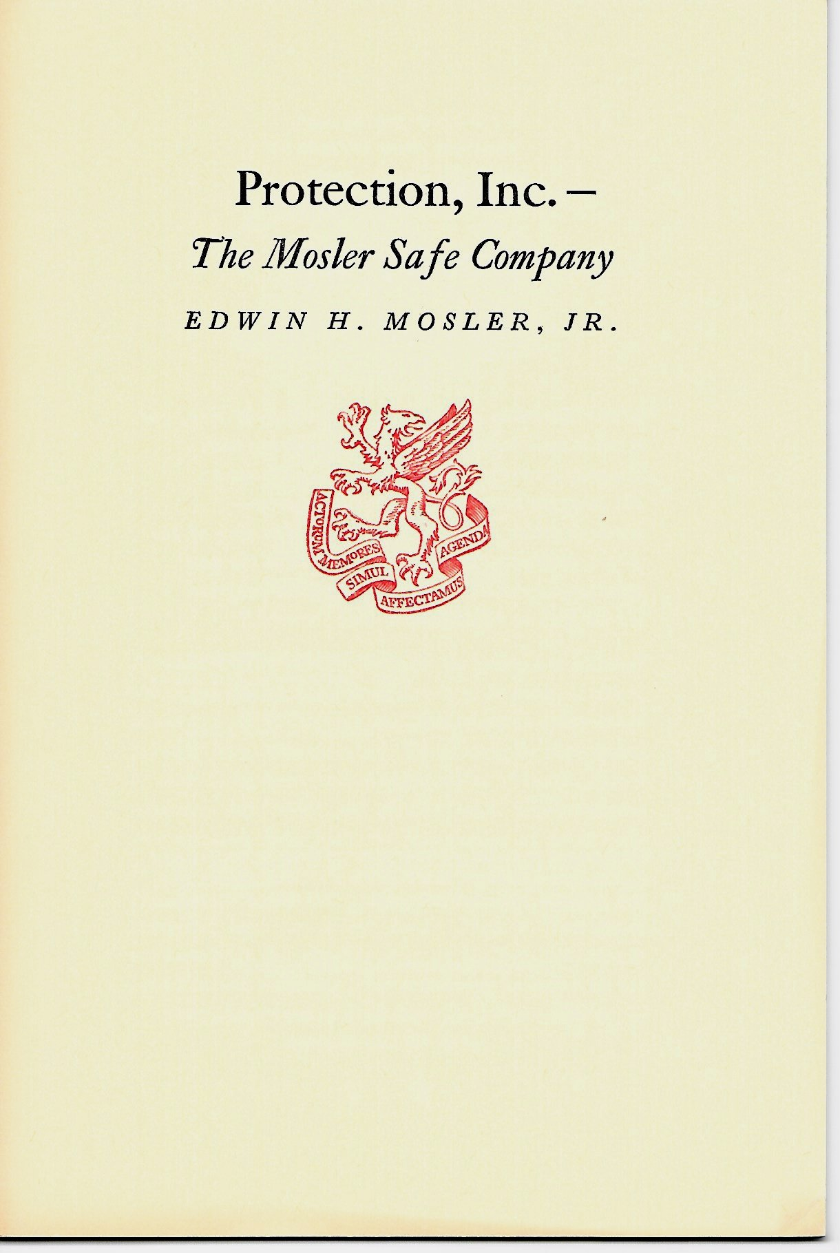 Protection, Inc --The Mosler Safe Company: Jr  Edwin H