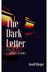 The Dark Letter: A Short Story Kindle Edition