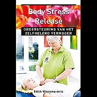 Body Stress Release: ondersteuning van het zelfhelend vermogen (Ankertjes Book 303)