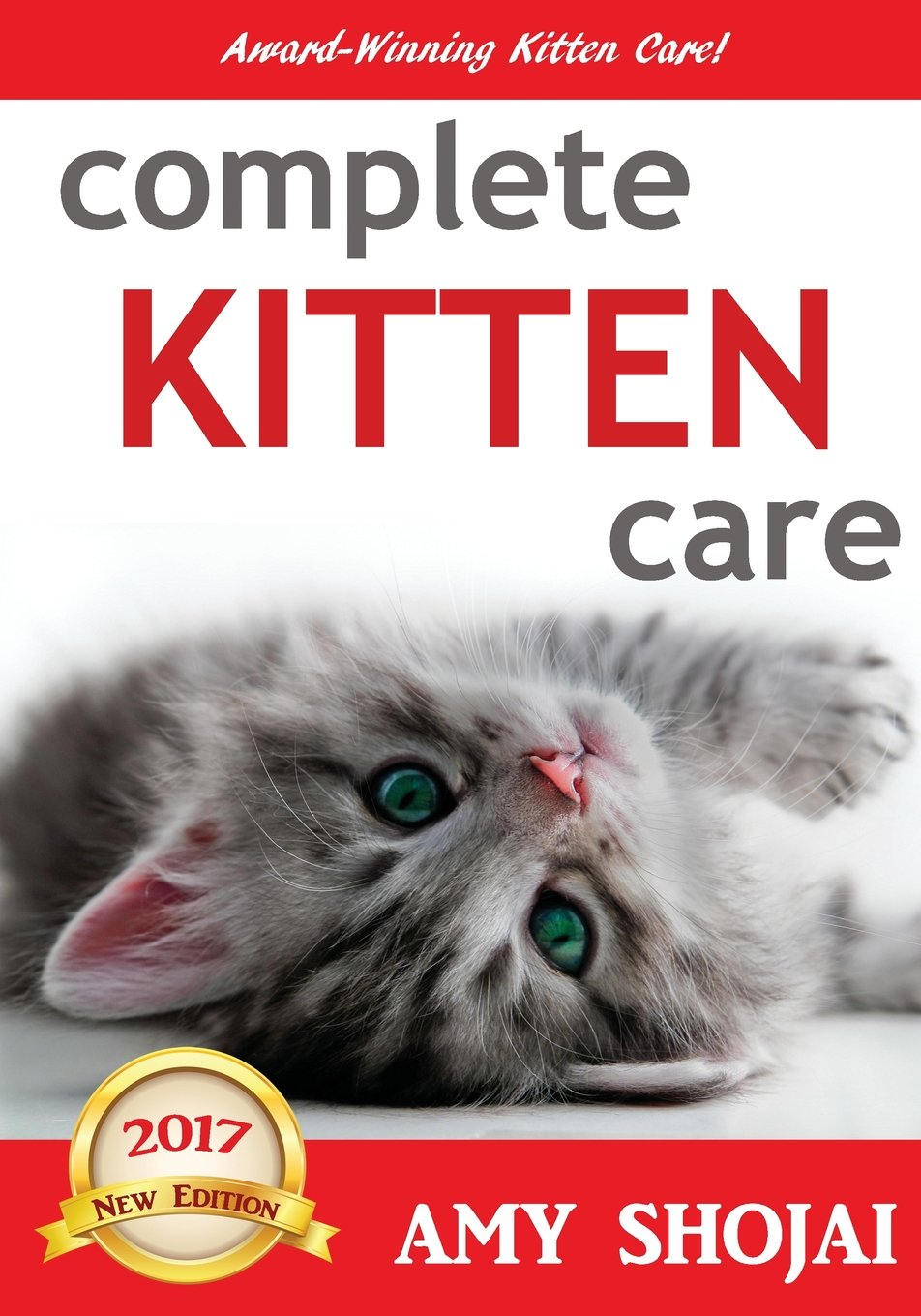 Complete Kitten Care por Amy Shojai