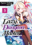 Lazy Dungeon Master: Volume 5 (English Edition)
