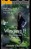 Winging It (Angel Academy Book 1)