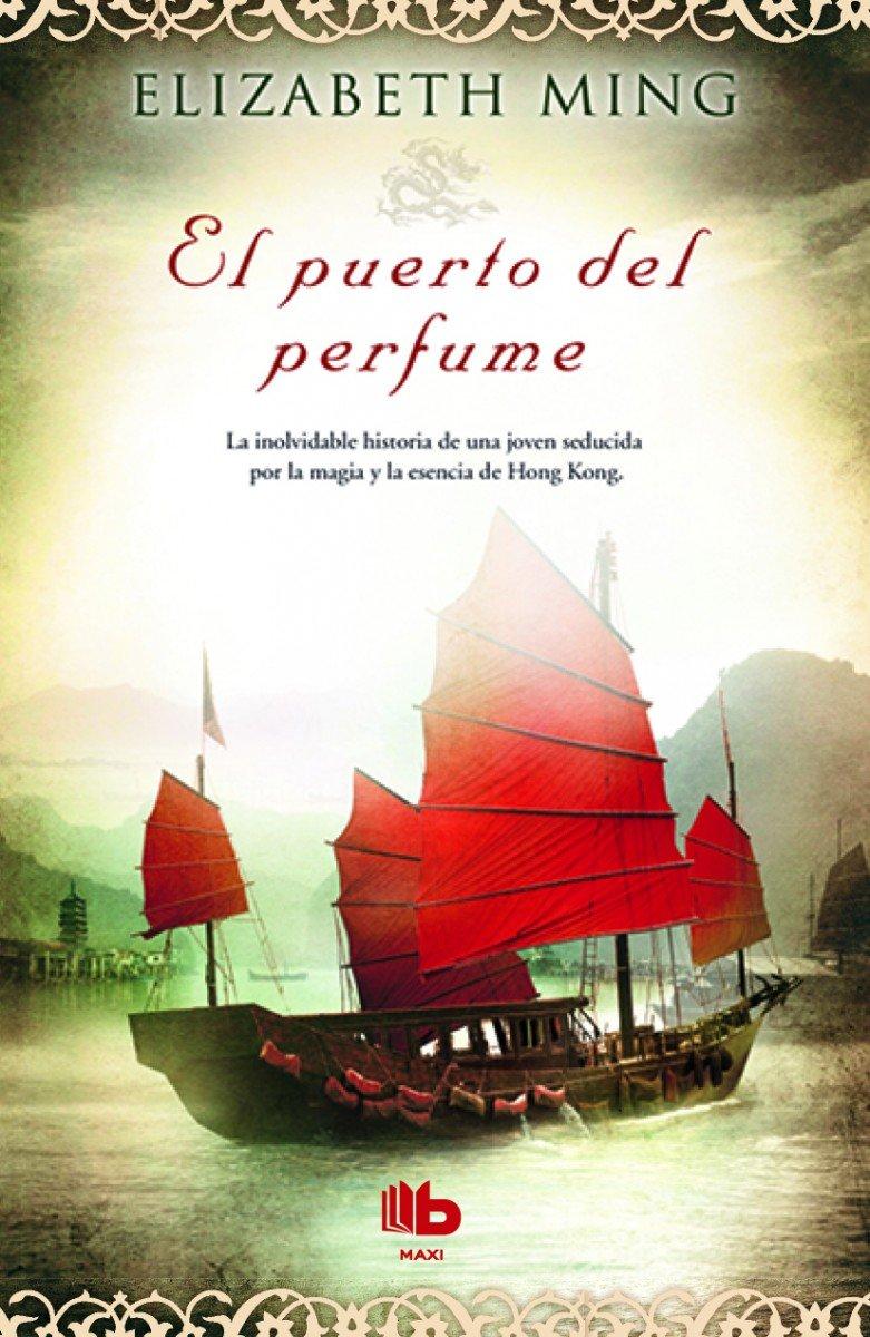 El puerto del perfume (Spanish Edition) ebook