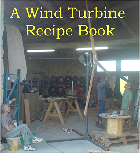 A Wind Turbine Recipe Book (English Edition)