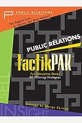 Public Relations tactikPAK: Fun Interactive Series - 60 Winning Strategies (tactikPAK[™] Book 5) Kindle Edition