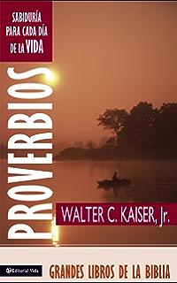 Proverbios: Sabiduría para el día (Grandes Libros de la Biblia) (Spanish Edition
