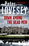 Down Among the Dead Men (Peter Diamond Mystery)