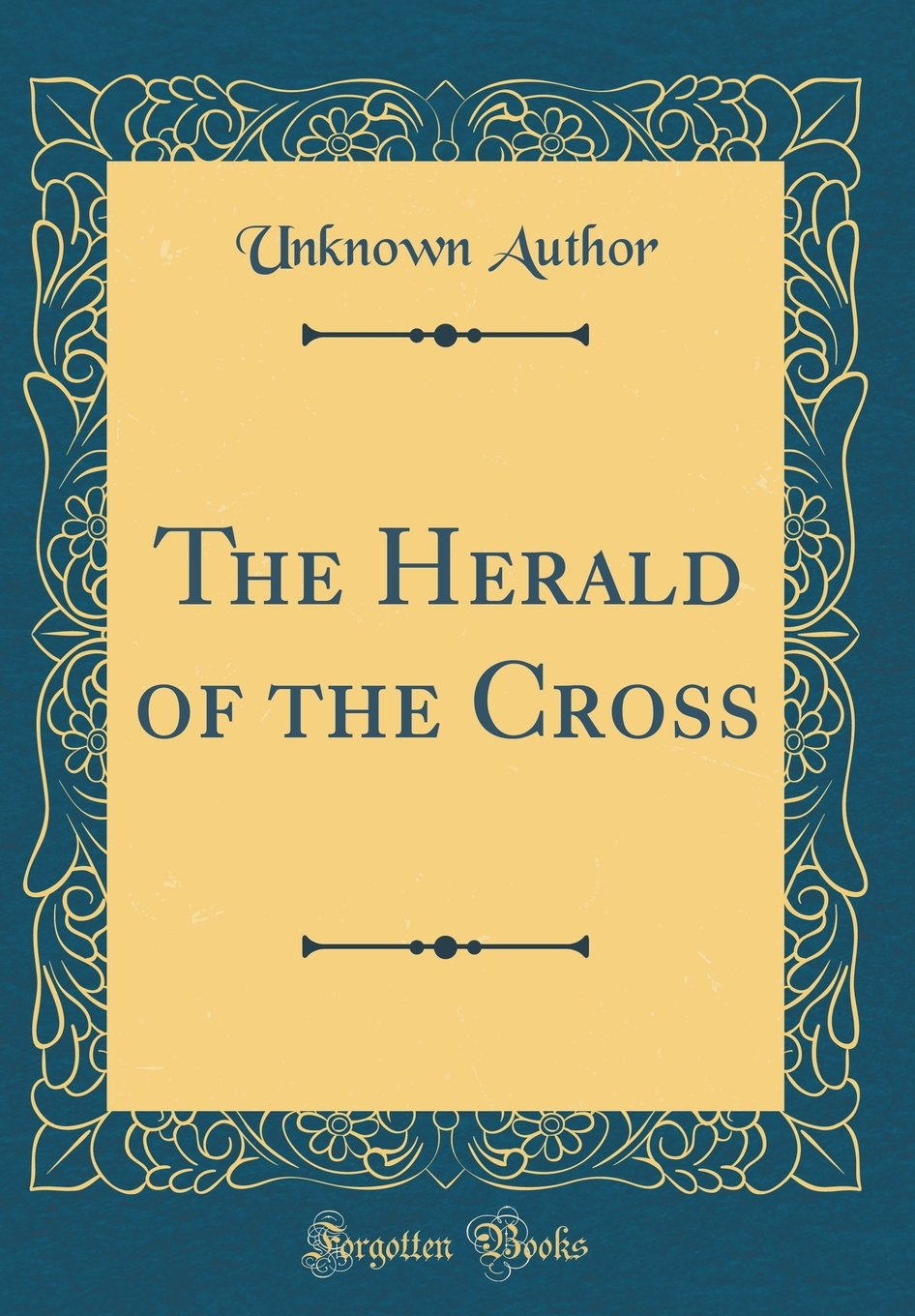Download The Herald of the Cross (Classic Reprint) ebook
