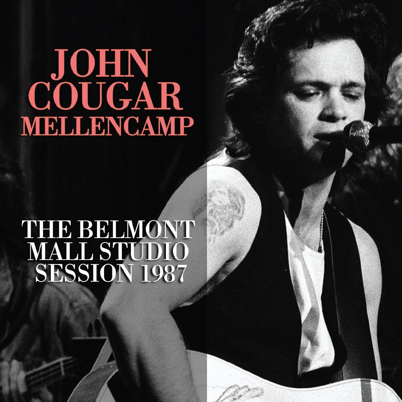 CD : JOHN COUGAR MELLENCAMP - Belmont Mall Studio Session