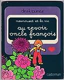 Marmouset et la vie, Tome 3 : Au revoir, oncle François