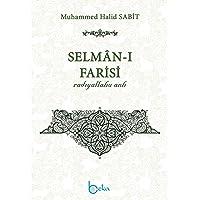 Selman-ı Farisi (r.a.)