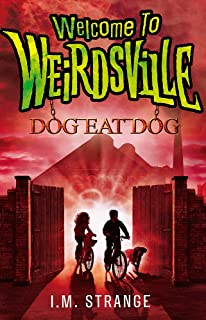 Happyland: Book 1 (Welcome to Weirdsville)