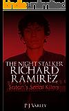 Satan's Serial Killers: The Night Stalker Richard Ramirez