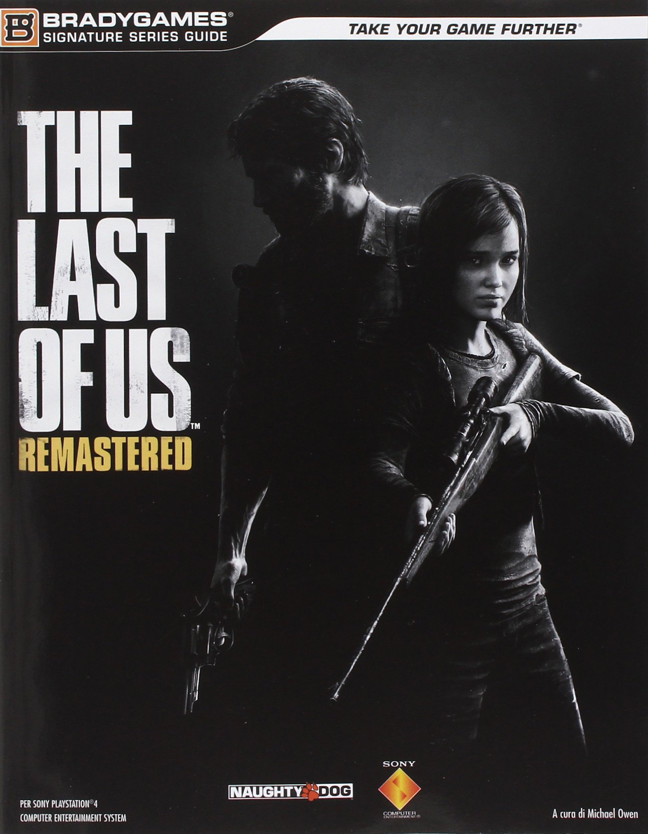 The last of us. Remastered. Guida strategica ufficiale Copertina flessibile – 4 ago 2014 BradyGames Multiplayer Edizioni 8866311324 9788866311324