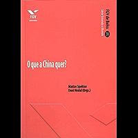 O que a China quer? (FGV de Bolso)
