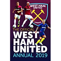 The Official West Ham United FC Annual 2019