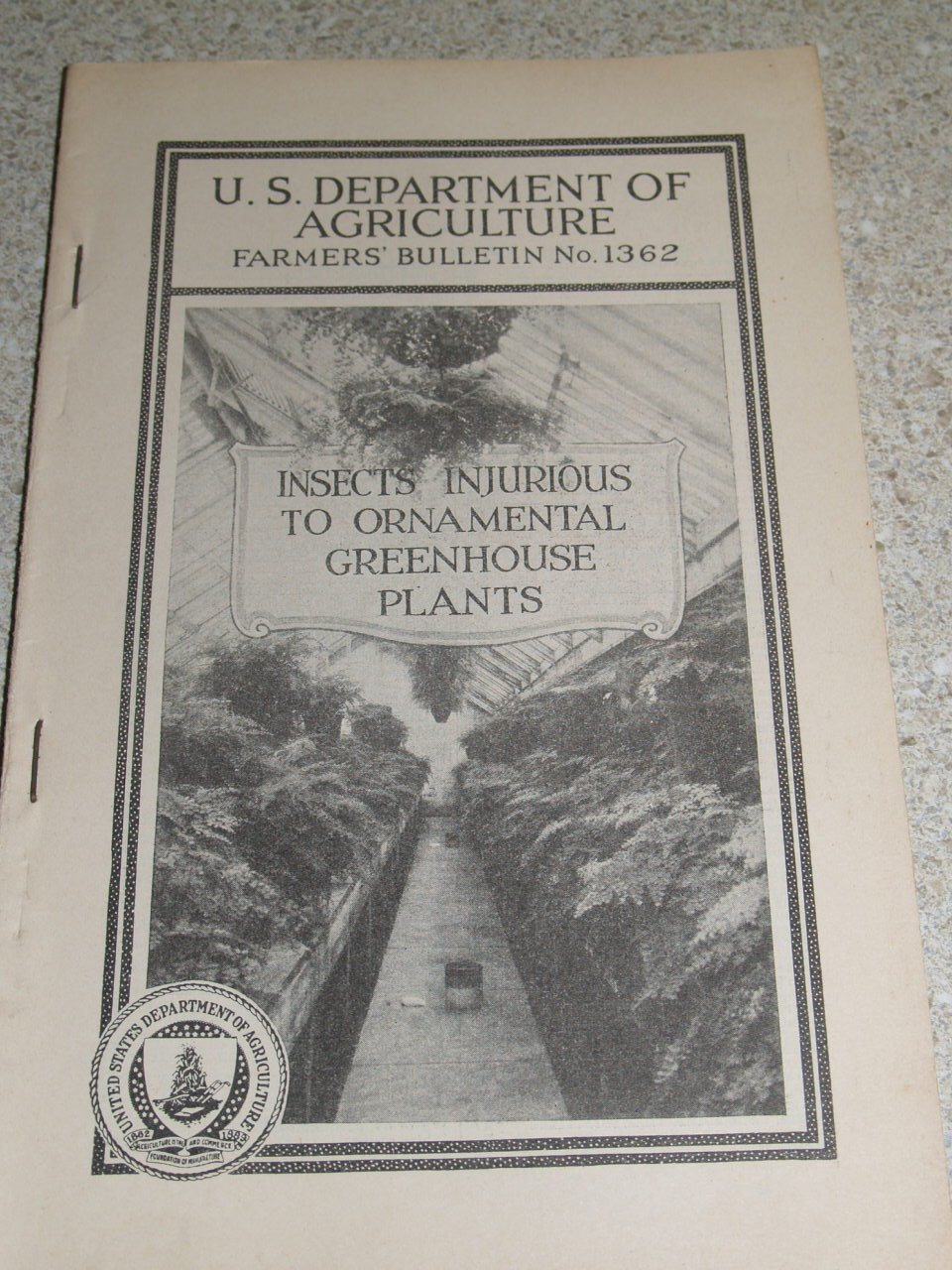 U.S. Dept. of Agriculture Farmers' Bulletin No. 1362 - Insects Injurious to Ornamental Greenhouse Plants