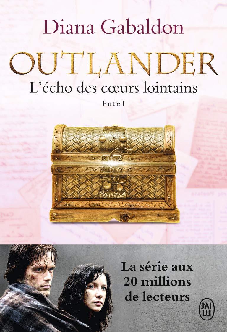 Amazon.fr - Outlander, Tome 7 : L'écho des coeurs lointains : Partie 1 : Le  prix de l'indépendance - Gabaldon, Diana, Safavi, Philippe - Livres