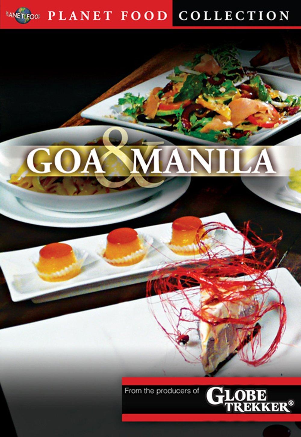 Globe Trekker: Planet Food - Goa and Manila