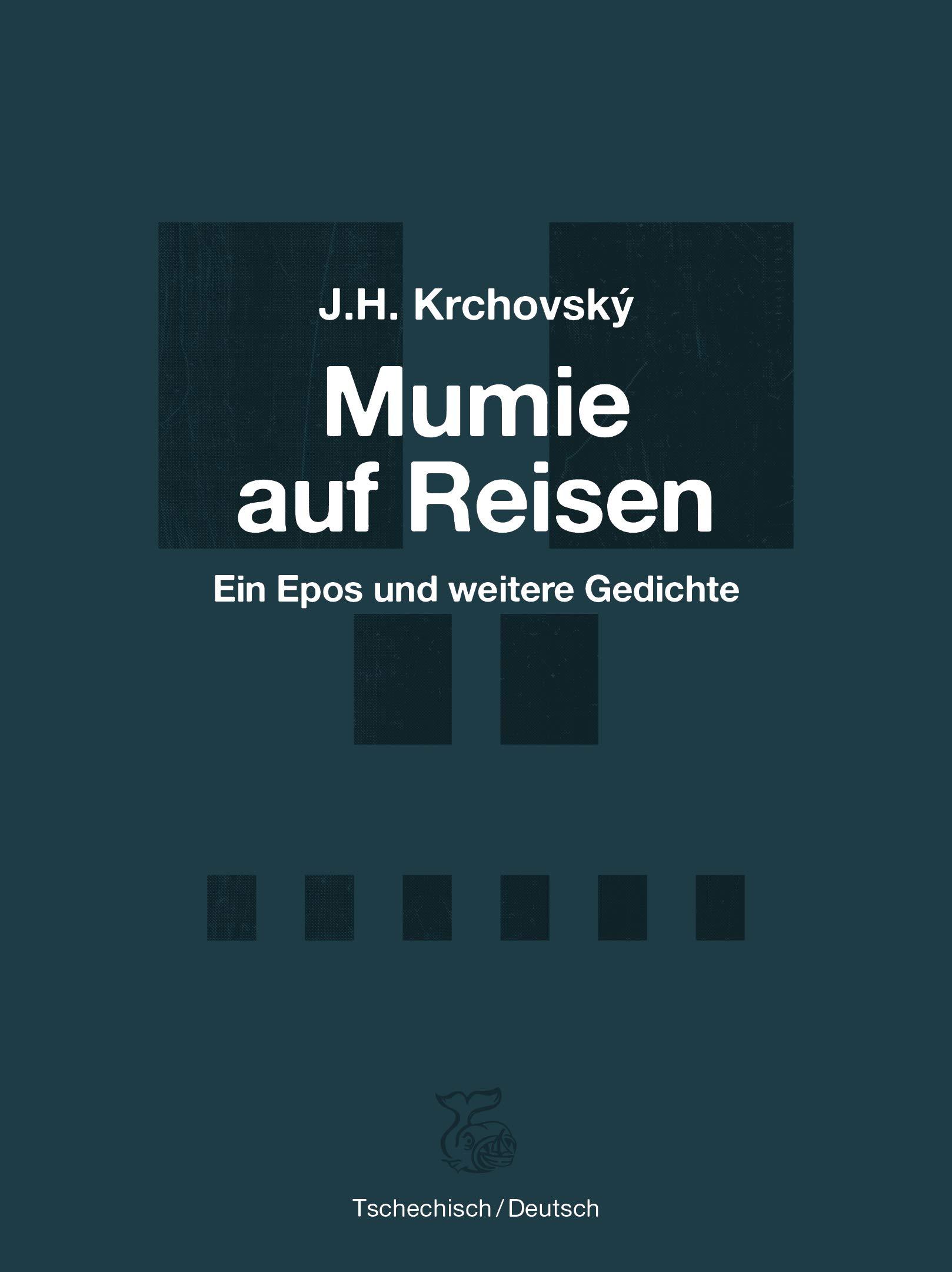 Amazonfr Mumie Auf Reisen Ein Epos Und Weitere Gedichte