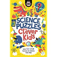 Science Puzzles for Clever Kids (R): Over 100 STEM Puzzles to Exercise Your Mind: 16