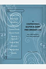 A Comprehensive Gluten & Dairy Free Grocery List: Over 1000 Food Items From Every Department Kindle Edition