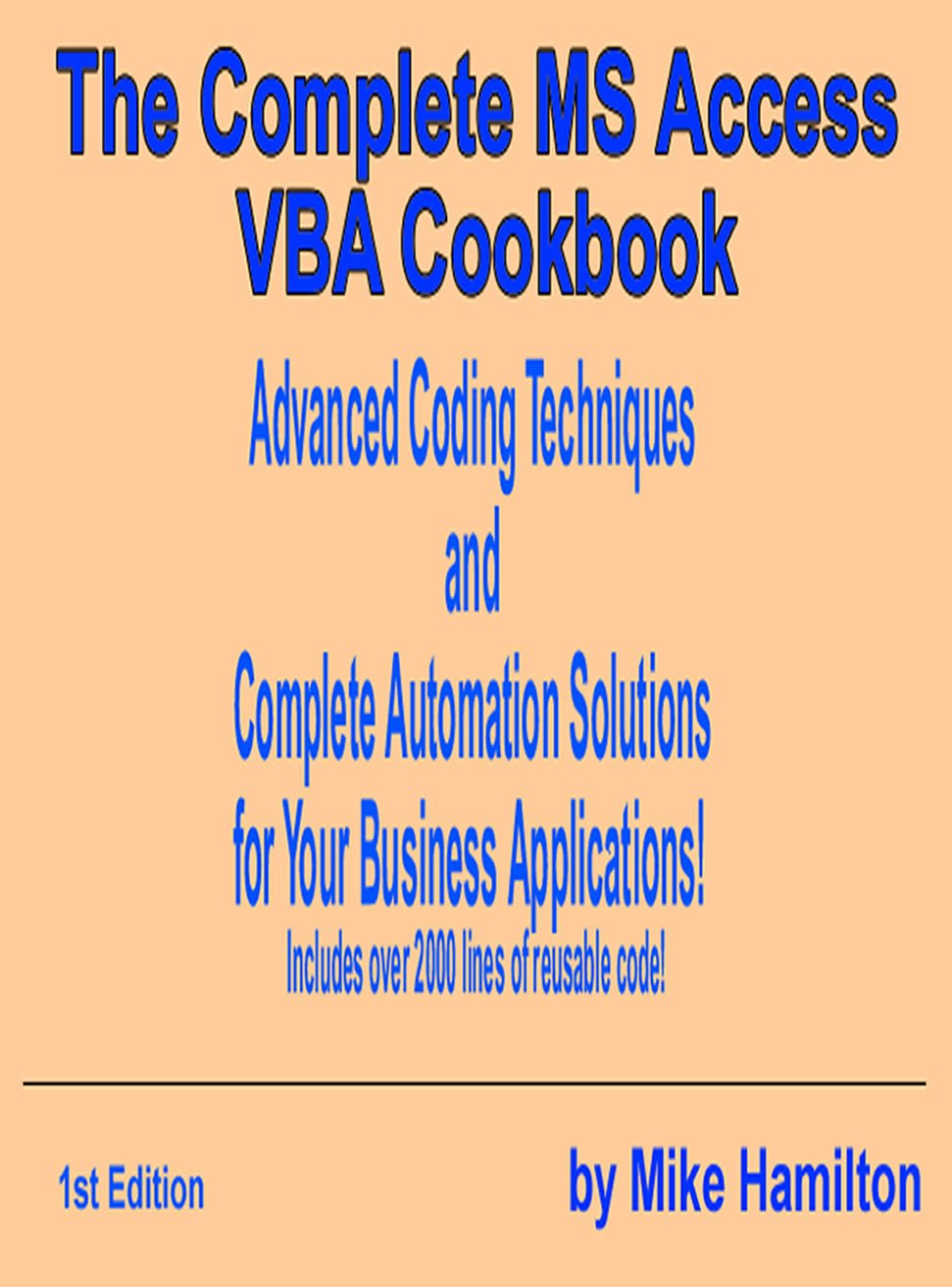 The Complete MS Access VBA Cookbook  English Edition