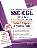 Wiley's SSC - CGL Tier 2 and 3 Exam Goalpost, Solved Papers and Practice Tests, 2018