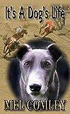 It's A Dog's Life (A DI Lorne Simpkins novelette) (Justice series)